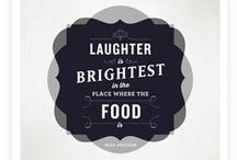 Food Quotes / For the love of food!