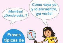 Frases de madre / Las frases más típicas que repetimos las madres todos los días...¡con mucho humor!