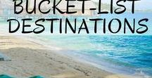 Bucketlist Destinations / Ultimate bucketlist destinations for travel inspiration and ideas for your next trip abroad.
