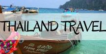 Thailand Travel / Everything you need to know before travelling throughout Thailand, during your travels and everything inbetween.
