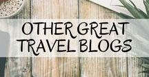 Other Great Travel Blogs / Our favourite travel blogs with great blog posts!