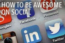 How to Be Awesome on Social / Tips and Tricks of Being in the Social Media Buzz!