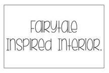 Fairytale Inspired Interior