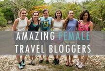 AMAZING FEMALE TRAVEL BLOGGERS