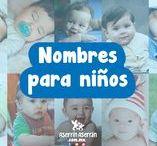 Nombres para niños / Conoce el significado del nombre de tu bebé.