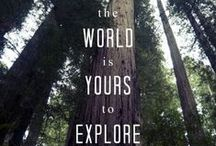 Quotes / A collection of quotes about the beauty, adventure and love of the great outdoors.