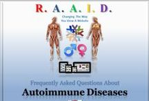 Frequently Asked Questions About Autoimmune Diseases / In the following months to come we'll be adding helpful info, on some of the most commonly asked questions people have about Autoimmune Diseases.