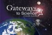 Gateways to Science Samples / Gateways to Science STAAR™ Edition Grades K–8 and Biology is a comprehensive science program directly aligned to the 2010 Texas Essential Knowledge and Skills.
