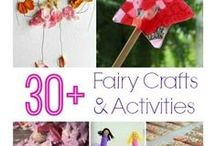 Fairy related Crafts & Activities / Fairy inspiration (houses, decor) and fairy related crafts/activites