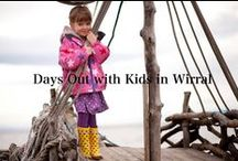 Wirral Days Out with Kids / Family Days out with Kids in Wirral