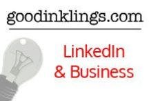 LinkedIn & Your Business / Advice on how you can use LinkedIn to market your business and yourself.