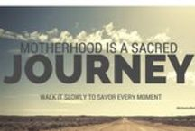 Mothering Place / Encouragement for mothers who journey the noble calling of motherhood.  Tack these words in a place where you can be reminded of the beauty of motherhood.