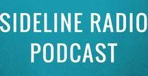 The Podcast: Sideline Radio