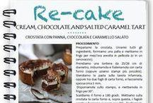 Le nostre Re-cake! Novembre / Crostata con Cioccolata, Panna e Caramello Salato