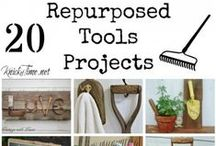 Tools - Repurposed/Upcycled! / Fun, funky and functional ways to reuse old tools!