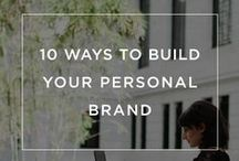 Personal Branding / Learn how you can build your personal brand.