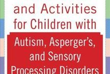 Sensory-friendly Activities / Sensory input activities to help your child regulate themselves.