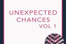 Unexpected Chances (Romantic Suspense) / Volume one in this romantic suspense from A.M. Willard's spin off of the One Night Series.