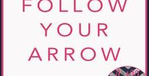 Follow Your Arrow (Standalone Contemporary Romance) / A stand-alone contemporary romance with layers of suspense that will have you flipping the pages to see what will happen next.