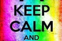 KEEP CALM! / just keep calm