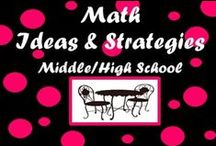 Math Ideas and Strategies (Middle/High School) / by Middle School Cafe