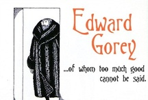 """gorey details / """"Ideally, if anything was any good, it would be indescribable."""" Edward Gorey"""