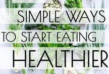 Healthy Eating Tips / Tips and tricks on how to eat healthy whether you are in the office, on the road or at home.