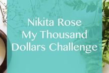Nikita Rose | My Thousand Dollar Series / A collection of my thousand dollar series blog post.  Follow my journey of becoming a money boss one thousand at a time.
