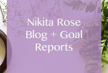 Nikita Rose | Blog + Goals Reports