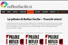 Le #pillole di reflexfacile.it / Trucchi rapidi pronti da condividere!