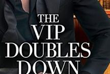 The VIP Doubles Down / A billionaire novelist with writer's block. A sassy physical therapist. Can they write a happily-ever-after?