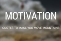 Motivation Boost / Inspirational quotes and statements for your daily motivation boost.