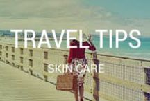 Skin Care Travel Tips / No fuss skin care tips for women who travel (often or on holiday).