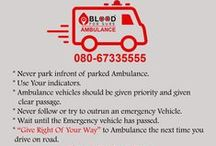 #BloodForSureAmbulance / Blood For sure is associated with the various private,govt and Ngo operated ambulance to help people during their medical emergencies. The network includes wide range of ambulance. For emergency call 080-67335555