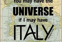 You may have the univers if I may have Italy / Italy