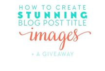 Blog Photography Tips / Articles on how to have great photos on your blog