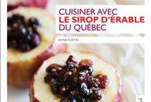 Cuisine du Québec / Québec cuisine