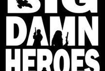 Big Damn Heroes / Firefly