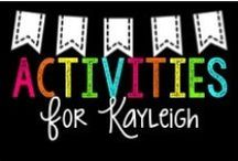 Activities for Kayleigh