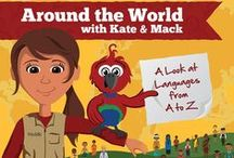 Kate & Mack Around the World / A Look at Languages from A-Z. Kate & Mack help kids learn about people, places and cultures in this fun reading and activity book. Visit www.wycliffe.org/a-z to learn more!