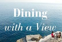 Dining with a View / The most beautiful Restaurants with a View in Europe and the World.