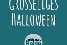 Grusseliges Halloween / Rezepte, Basteln, Kreativtipps, DIY, Deko,  Abenteuer  und Buchtipps für ein grusseliges Halloween - für Familie und Kita (Kindergarten)
