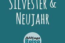 Silvester & Neujahr / Rezepte, Bastelideen, DIY, Kreativtipps, Abenteuer und Buchtipps für den Jahreswechsel - Silvester und Neujahr