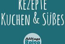 Rezepte: Kuchen & Süßes / Leckere und einfache Rezepte für Kuchen, Süßes und Naschereien