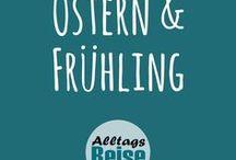 Ostern & Frühling / DIY, Bastelideen, Basteltipps, Rezepte, Kreatives rund um Ostern und den Frühling