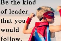 Leadership / Do you know what it takes to become a great leader?  Resources and Ideas for becoming a great leader.