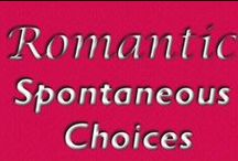 Romantic Spontaneous Choices and Spontaneous Choices books by Shannon Muir / Books about women fueled by passion, written by Shannon Muir. Find out more at http://www.spontaneouschoices.com