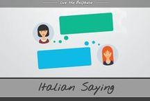Italian Saying / Italian Saying, translated in english