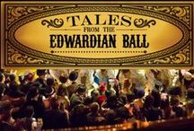 Tales from the Edwardian Ball
