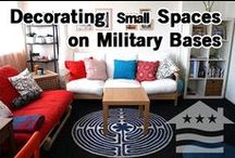 "Making Military Housing a Home / Ideas for keeping your home organized, minimizing clutter and dreaming for your ""forever"" home."